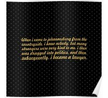 """When i came to... """"Nelson Mandela"""" Inspirational Quote (Square) Poster"""