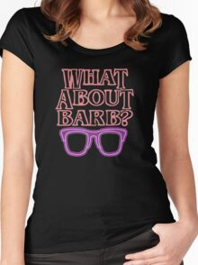 What About Barb ? Women's Fitted Scoop T-Shirt