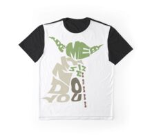 Yoda Quote Typography Graphic T-Shirt