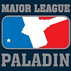 Major League Paladin by outofthedust
