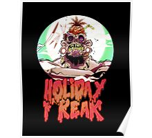 Holiday Freak Poster
