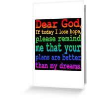 Inspirational Quote: Dear God... Greeting Card