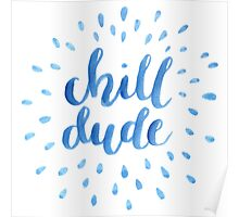 Chill Dude Poster