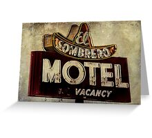 Vintage El Sombrero Motel Sign, Salinas, CA. Greeting Card