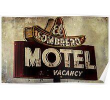 Vintage El Sombrero Motel Sign, Salinas, CA. Poster