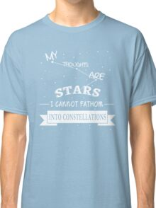 The Fault in Our Stars - My Thoughts are Stars Classic T-Shirt