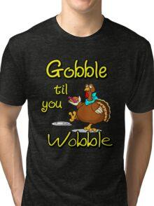 Funny Gobble Til You Wobble Thanksgiving Party Gift T-Shirt Tri-blend T-Shirt