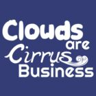 Clouds are Cirrus Business by pixel-pie-pro