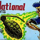 National sports as played in Iraq, Afghanistan, Gaza etc, etc, etc, by MikeShort