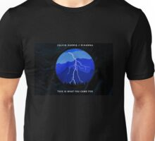 This is what you came here for Unisex T-Shirt