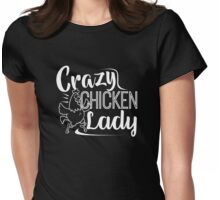Crazy Chicken Lady Shirt Womens Fitted T-Shirt