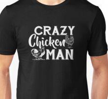 Crazy Chicken Man Shirt Unisex T-Shirt