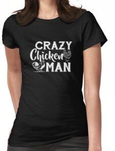 Crazy Chicken Man Shirt Womens Fitted T-Shirt