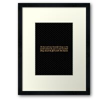 "The best and... ""Helen Keller"" Inspirational Quote Framed Print"
