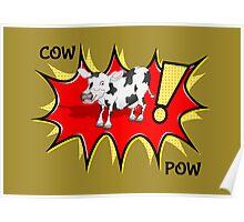 COW POW Poster