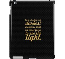 "It is during our darkets... ""Aristotle Onassis"" Inspirational Quote iPad Case/Skin"