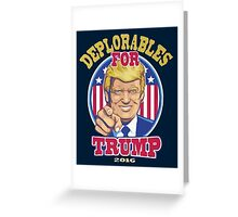 Deplorables For Trump 2015 Greeting Card