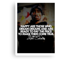"2Pac ""Happy Are Those..."" Tumblr Quote shirt Canvas Print"
