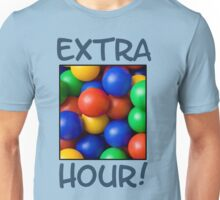 Extra Hour in the Ballpit Unisex T-Shirt