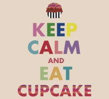 Keep Calm and Eat Cupcake by Luwee