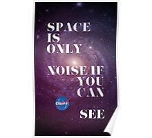 Space is only... Poster