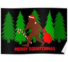 Merry Squatchmas Funny Christmas Bigfoot Santa Poster