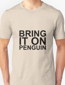 Bring it on Penguin - Gifts for SEO Unisex T-Shirt