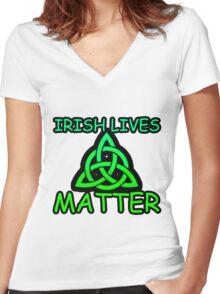 Irish Lives Matter  Women's Fitted V-Neck T-Shirt