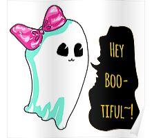Hey Boo-Tiful~!!! Poster