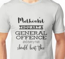 """Thou art a general offence"" Shakespeare insult Unisex T-Shirt"