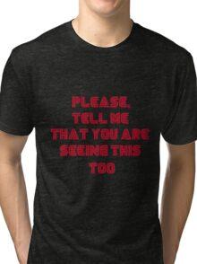 Please... Tri-blend T-Shirt