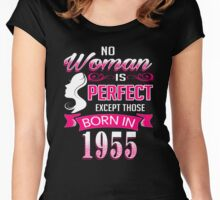 Perfect Women Born in 1955 - 61st birthday gifts Women's Fitted Scoop T-Shirt