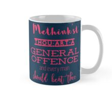 """Thou art a general offence"" Shakespeare insult (pink) Mug"