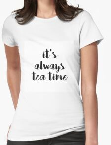 Calligraphy hand written phrases about tea Womens Fitted T-Shirt