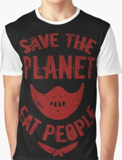 save the planet, EAT POEPLE #2 Graphic T-Shirt