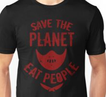 save the planet, EAT POEPLE #2 Unisex T-Shirt
