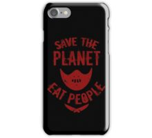 save the planet, EAT POEPLE #2 iPhone Case/Skin