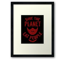 save the planet, EAT POEPLE #2 Framed Print