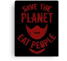 save the planet, EAT POEPLE #2 Canvas Print