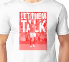 Let Them Talk - Paul Pogba Unisex T-Shirt