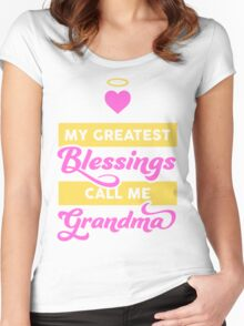 MY BLESSINGS CALL ME GRANDMA Women's Fitted Scoop T-Shirt
