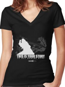 This is your story - Auron Women's Fitted V-Neck T-Shirt