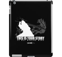 This is your story - Auron iPad Case/Skin