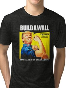 Donald Trump Rosie The Riveter 2016 Build A Wall T-Shirt Tri-blend T-Shirt