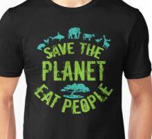 save the planet, EAT POEPLE #3 Unisex T-Shirt