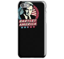 Bartlet for America T-Shirts iPhone Case/Skin