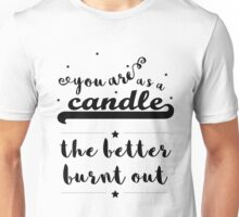 """You are as a candle"" Shakespeare insult (black) Unisex T-Shirt"