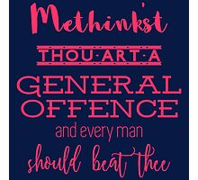 """Thou art a general offence"" Shakespeare insult (pink) Photographic Print"