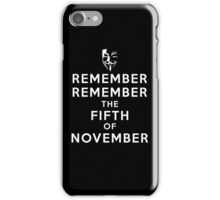 Remember Remember... iPhone Case/Skin