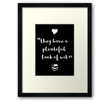 """""""A plentiful lack of wit"""" Shakespeare insult (white) Framed Print"""
